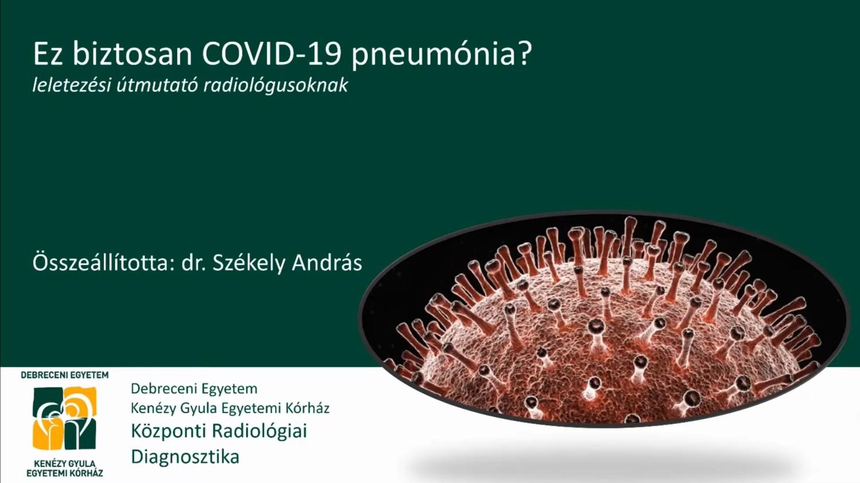 Ez biztosan COVID-19 pneumónia?