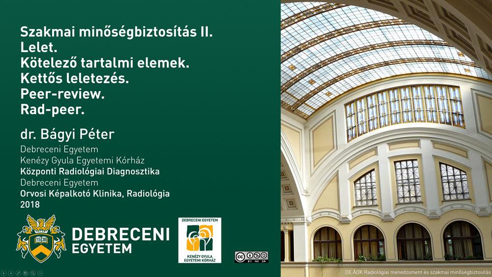 Radiológiai menedzsment és szakmai minőségbiztosítás VII.