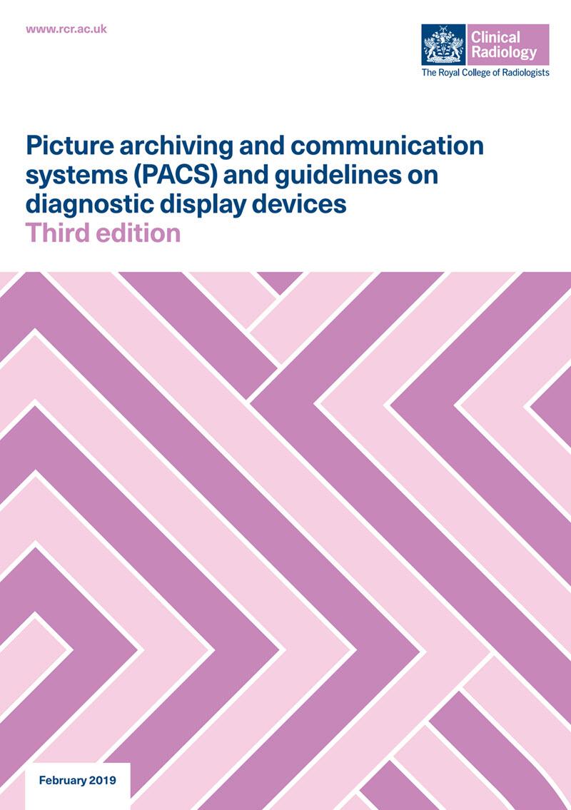 Képarchiváló és kommunikációs rendszer (Picture archiving and communication system; PACS) és irányelvek a diagnosztikai megjelenítő eszközökhöz