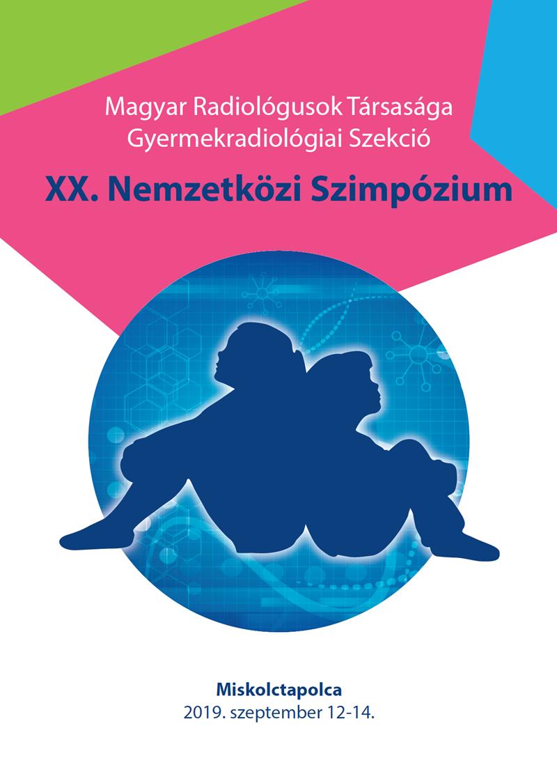Magyar Radiológusok Társasága Gyermekradiológiai Szekció XX. Nemzetközi Szimpózium