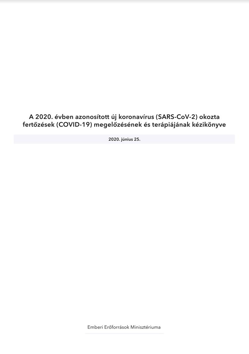 A 2020. évben azonosított új koronavírus (SARS-CoV-2) okozta fertőzések (COVID-19) megelőzésének és terápiájának kézikönyve